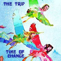 The Trip Time Of Change  album cover