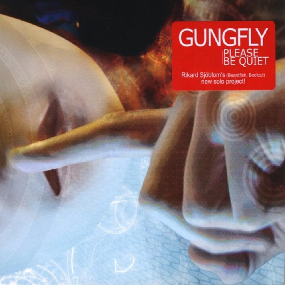 Gungfly - Please Be Quiet CD (album) cover