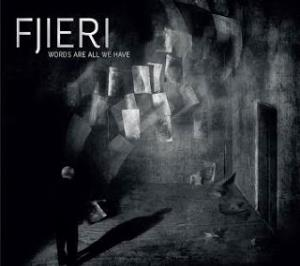 Fjieri Words Are All We Have album cover