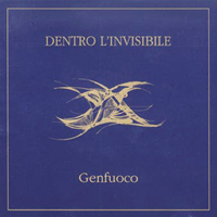 Genfuoco - Dentro l'Invisibile  CD (album) cover