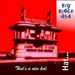 Big Block 454 That's a Nice Hat album cover