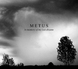 Metus In Memory Of My Lost Dreams album cover