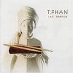 T.Phan Last Warrior album cover