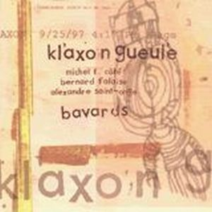 Bavards by KLAXON GUEULE album cover