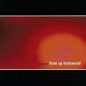 Blow Up Hollywood - Stars End CD (album) cover