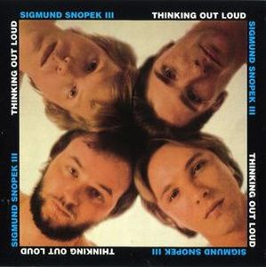 Thinking Out Loud (as Snopek) by SNOPEK III, SIGMUND album cover