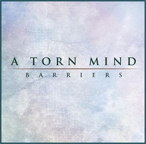 A Torn Mind - Barriers CD (album) cover