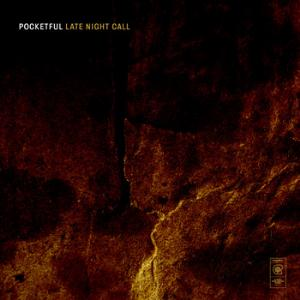 Late Night Call by POCKETFUL album cover