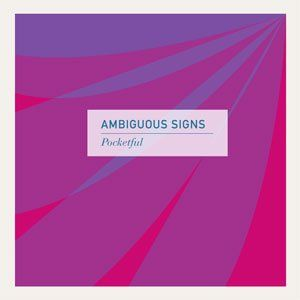 Ambiguous Signs by POCKETFUL album cover