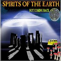 The Spirits Of The Earth - Not Coming Back CD (album) cover