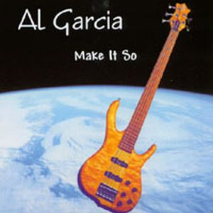 Al Garcia Make It So album cover