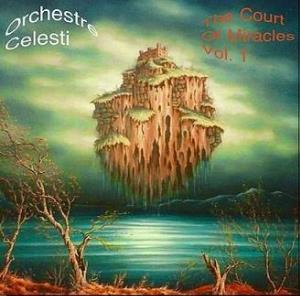 The Court of Miracles Vol. 1 by ORCHESTRE CELESTI album cover