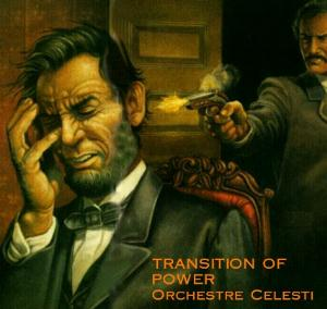 Orchestre Celesti - Transition of Power CD (album) cover