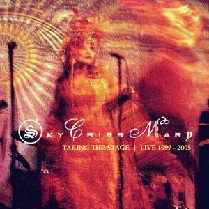 Sky Cries Mary Taking The Stage: Live 1997 - 2005 album cover