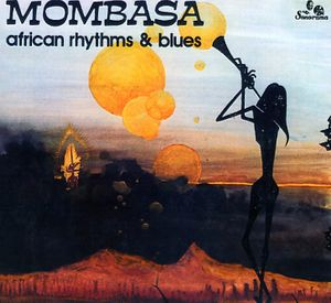 Mombasa - African Rhythms And Blues CD (album) cover