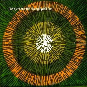R�d Kjetil And The Loving Eye Of God R�d Kjetil And The Loving Eye Of God album cover