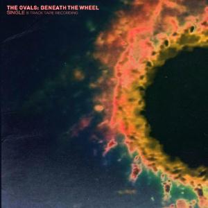 Beneath The Wheel by OVALS, THE album cover