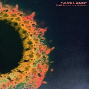 The Ovals Acrobat album cover