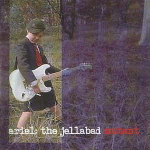 The Jellabad Mutant by ARIEL album cover