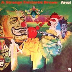 Ariel - A Strange Fantastic Dream CD (album) cover
