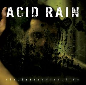 Acid Rain The Descending Line album cover