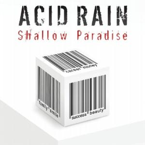 Acid Rain Shallow Paradise album cover