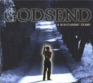 Godsend - A Wayfarer's Tears CD (album) cover