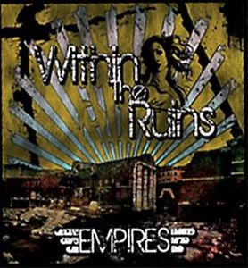 Within the Ruins - Empires CD (album) cover