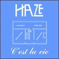 Haze C'est La Vie/The Ember album cover