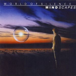 World of Silence - Mindscapes CD (album) cover
