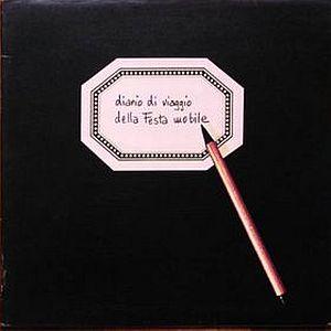 Diario Di Viaggio Della Festa Mobile by FESTA MOBILE album cover
