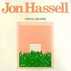 Vernal Equinox by HASSELL, JON album cover