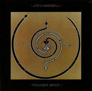 Jon Hassell Power Spot album cover