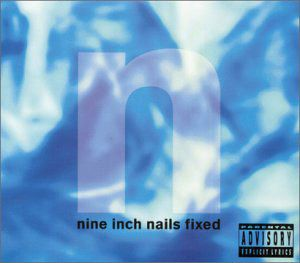 Nine Inch Nails - Fixed CD (album) cover
