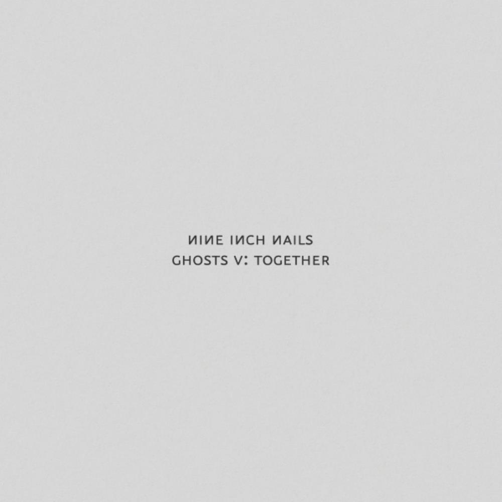 Ghosts V: Together by NINE INCH NAILS album cover