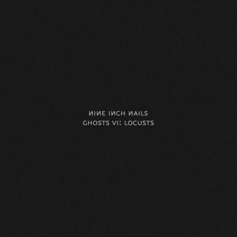 Ghosts VI: Locusts by NINE INCH NAILS album cover