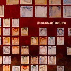 Came Back Haunted by NINE INCH NAILS album cover