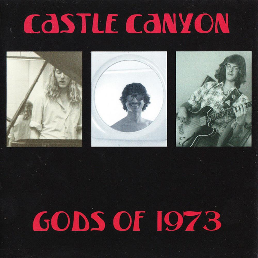 Gods Of 1973 by CASTLE CANYON album cover