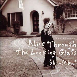 Shinsekai - Alice Through The Looking Glass CD (album) cover