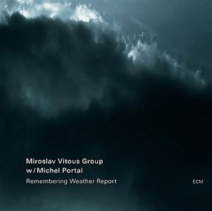Miroslav Vitous - Remembering Weather Report  (Miroslav Vitous Group with Michel Portal) CD (album) cover