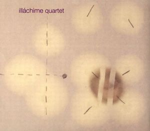 Illáchime quartet by ILLÀCHIME QUARTET album cover