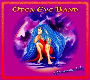 Screaming Baby by OPEN EYE BAND album cover