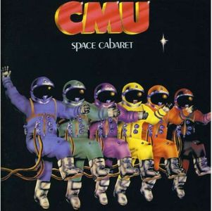 Space Cabaret by CMU album cover