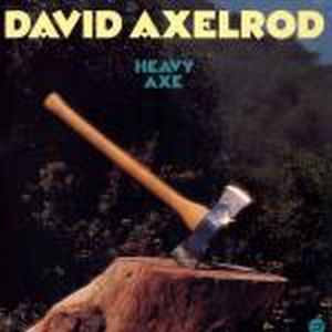 Heavy Axe by AXELROD, DAVID album cover
