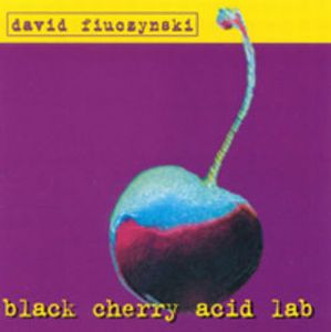David Fiuczynski Black Cherry Acid Lab album cover