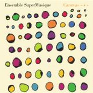 Canevas + by ENSEMBLE SUPERMUSIQUE album cover