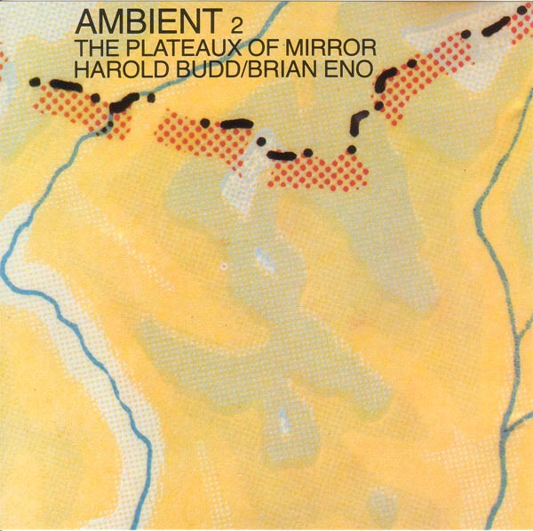 Harold Budd - Ambient 2 - The Plateaux Of Mirror (with Brian Eno) CD (album) cover