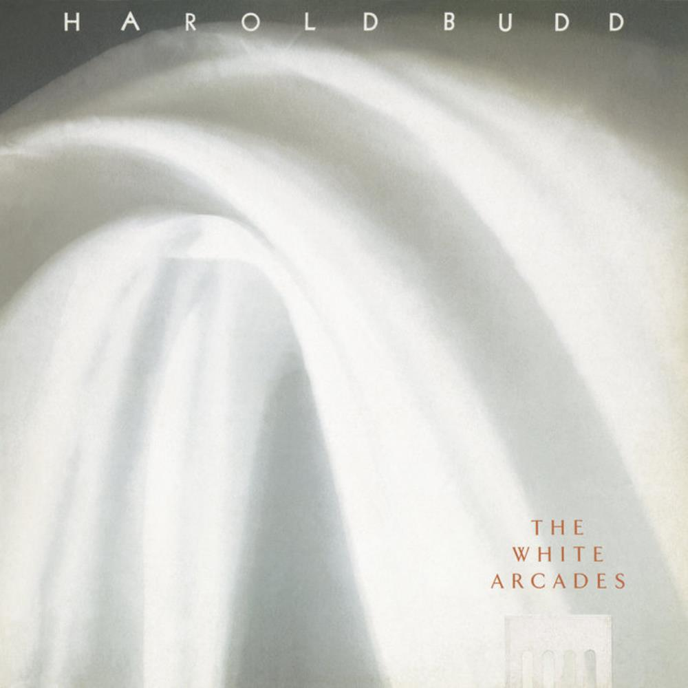 The White Arcades by BUDD, HAROLD album cover