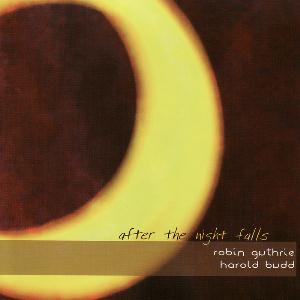 Harold Budd after the night falls album cover
