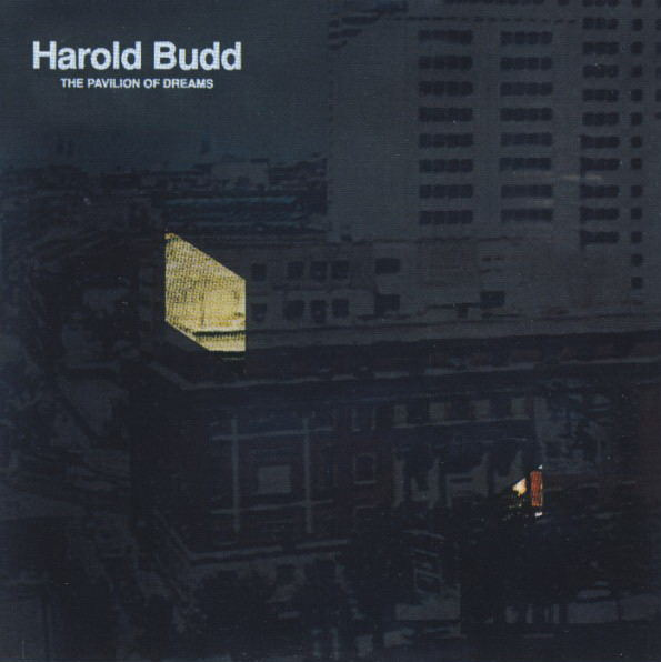The Pavilion of Dreams by BUDD, HAROLD album cover
